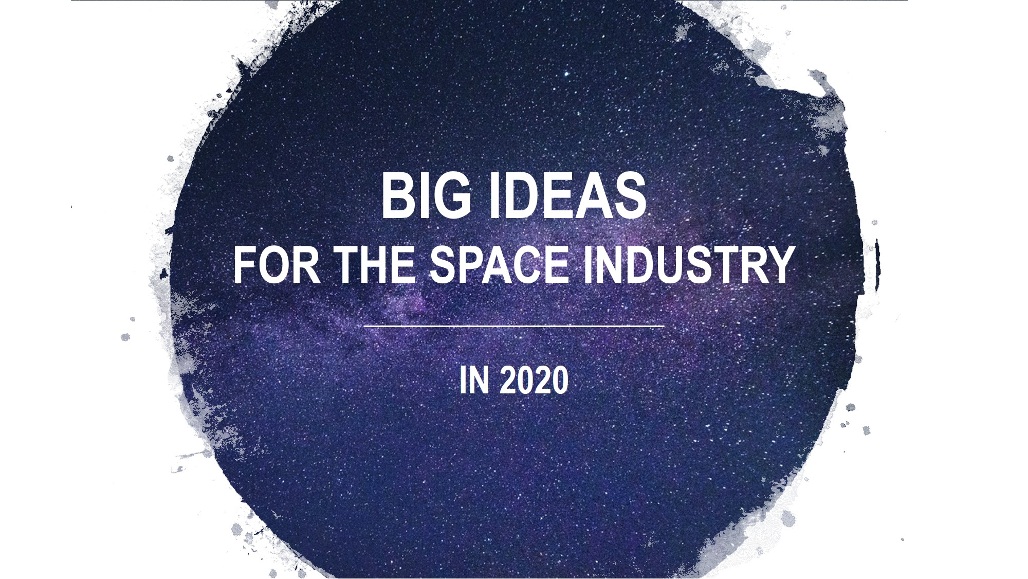 Big ideas for the space industry in 2020